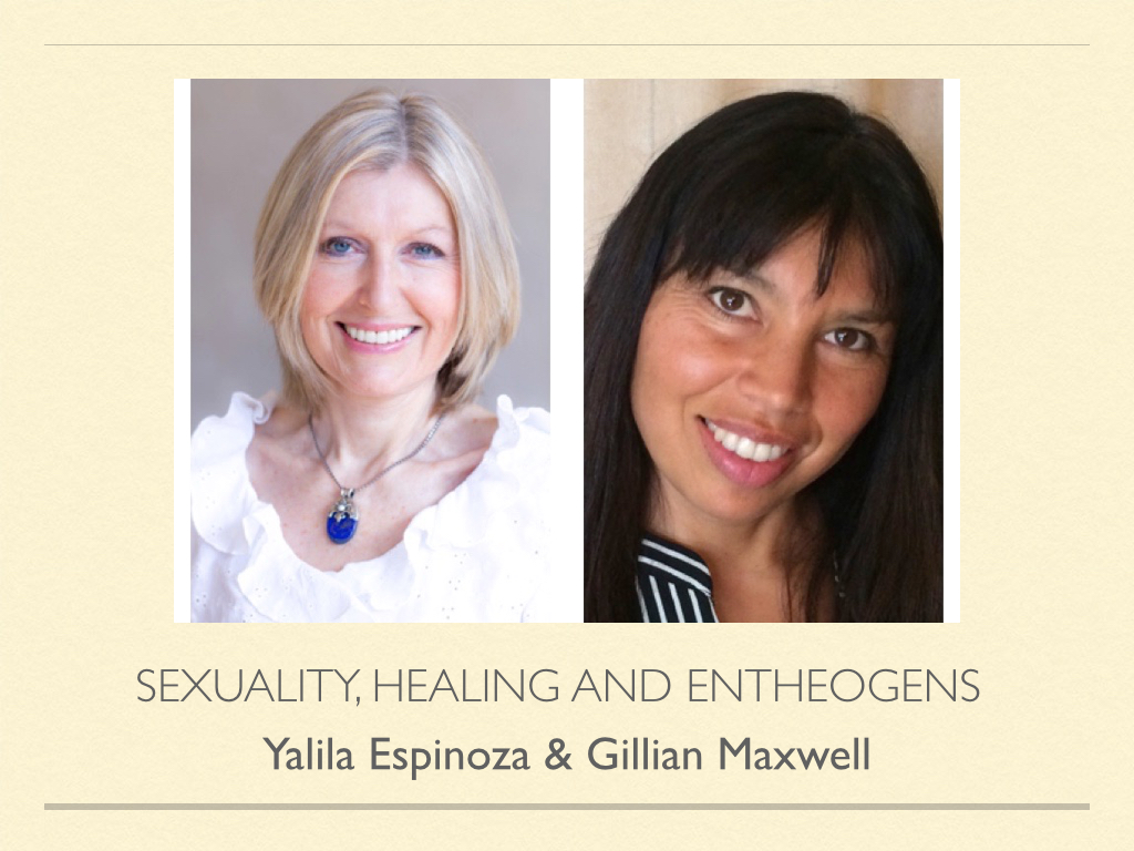 SEXUALITY, HEALING and ENTHEOGENS