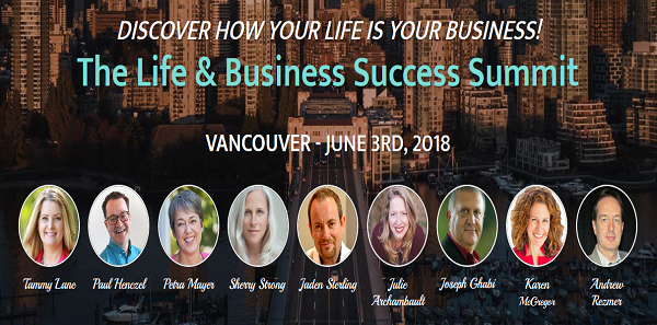 Discover How Your Life Is Your Business – The Life and Business Success Summit