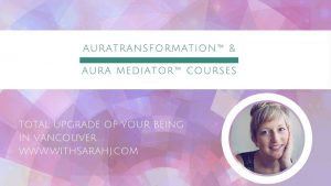 Aura Transformation with Sarah Jennings