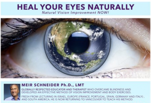 Natural Vision Improvement and Self-Healing Through Movement with Meir Schneider