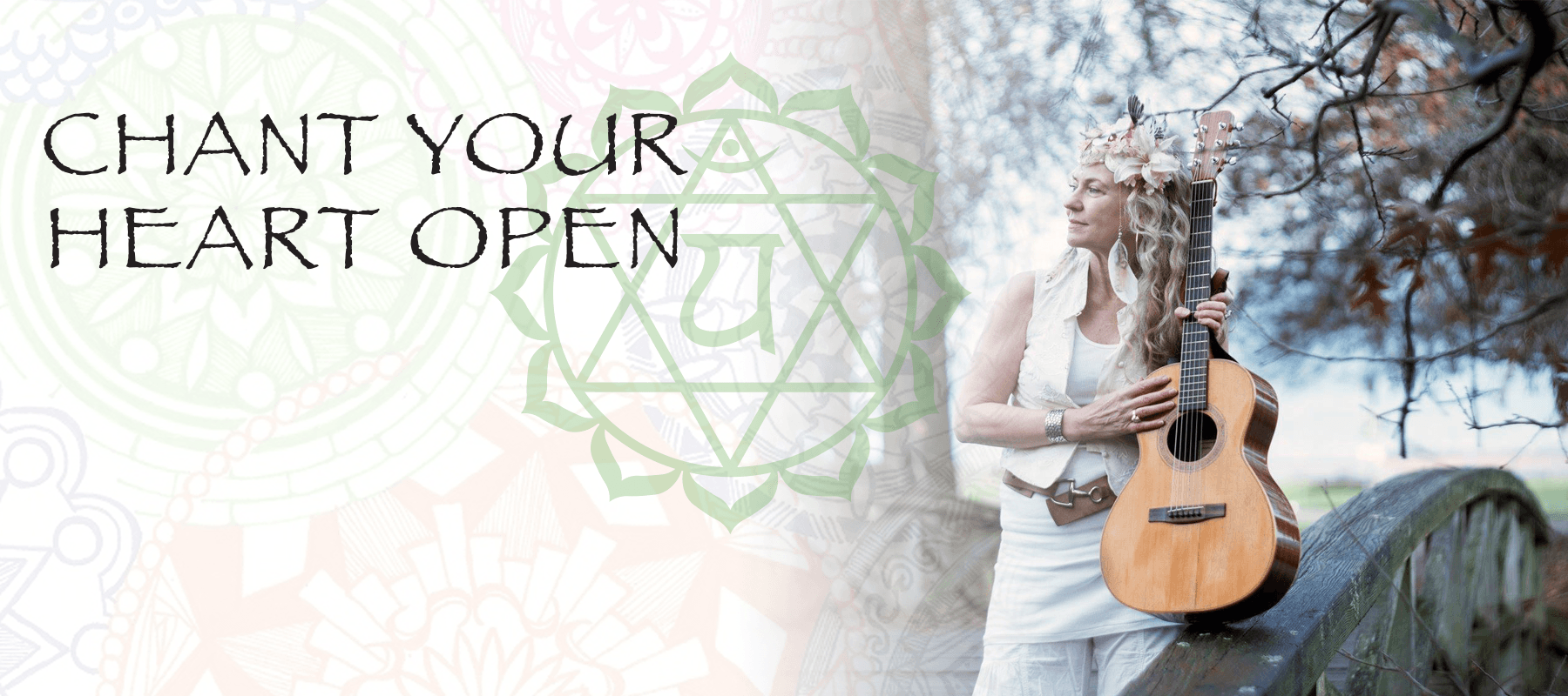 Chant Your Heart Open