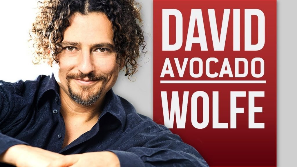 David Avocado Wolfe ~ Superfoods, Longevity, & Detoxification