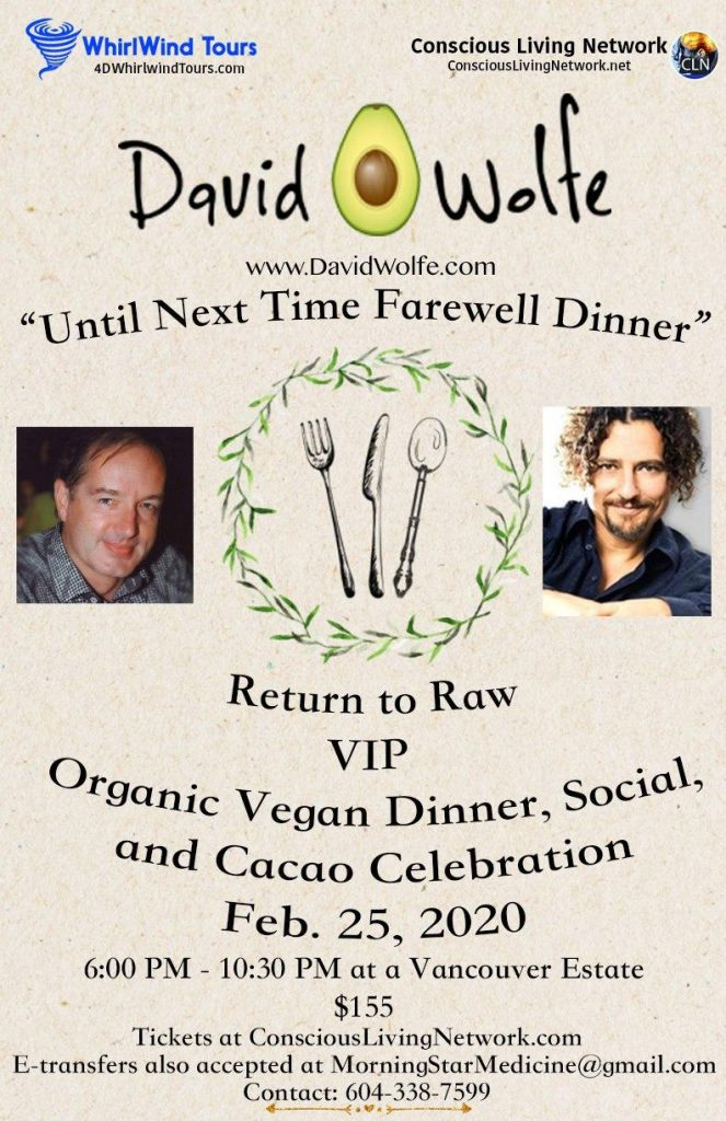 "Return to Raw: Dinner, Social and Cacao with David ""Avocado"" Wolfe"