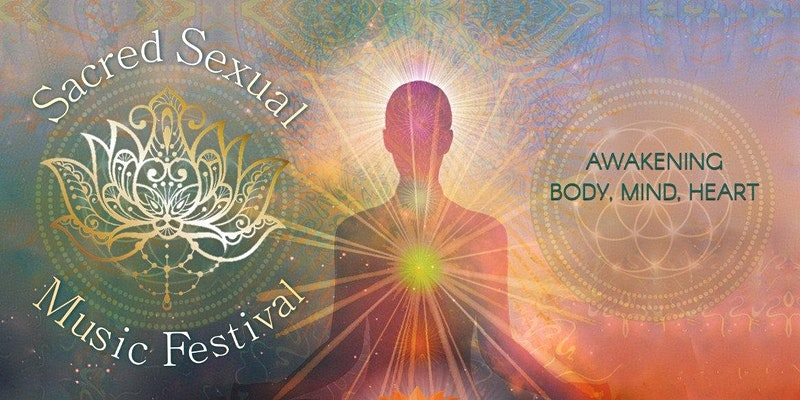 April 16-18: Sacred Sexual Music Festival