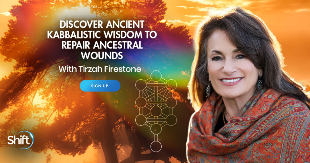 May 1 – May 19: Discover Ancient Kabbalistic Wisdom to Repair Ancestral Wounds with Rabbi Tirzah Firestone