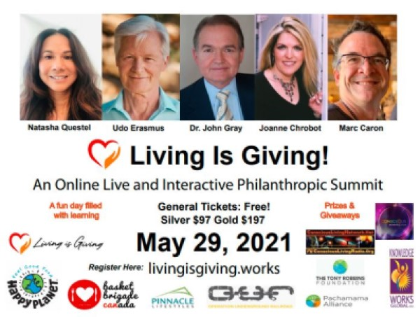 May 29, 2021: Living Is Giving – An On-Line Live and Interactive Philanthropic Summit