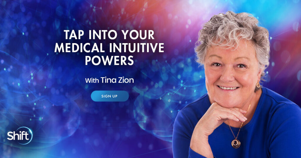 Tap Into Your Medical Intuitive Powers with Tina Zion
