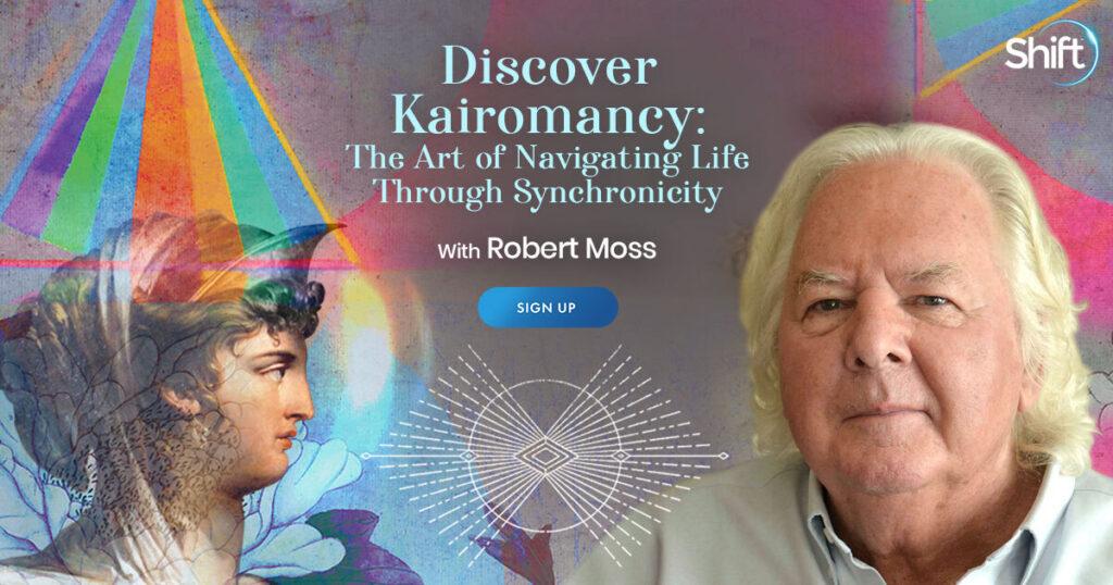 Discover Kairomancy with Robert Moss
